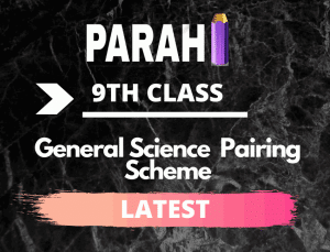 General Science 9th Class Pairing Scheme