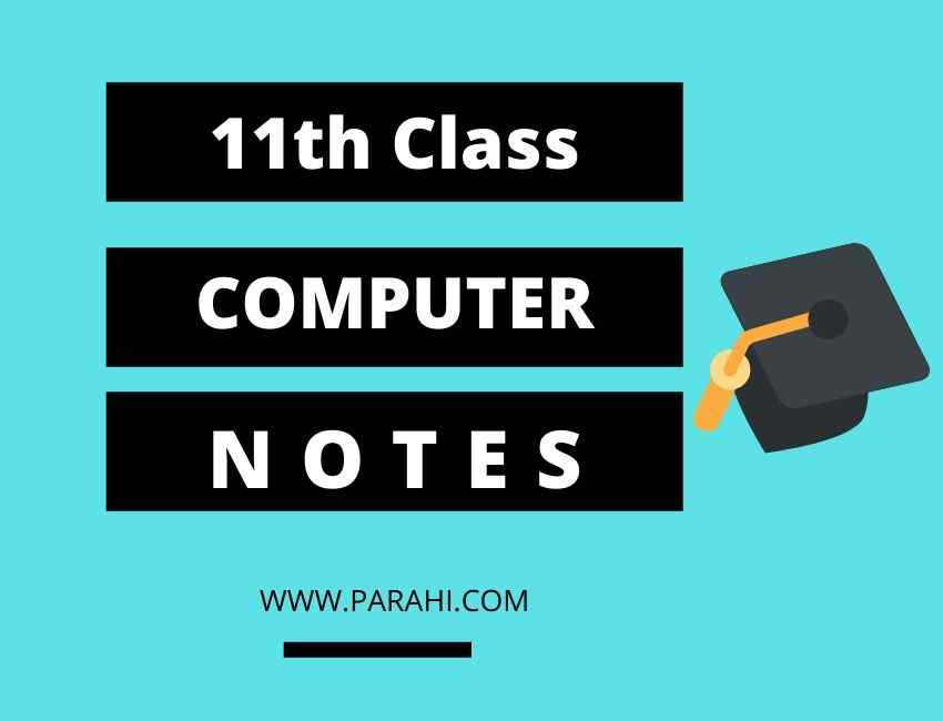 1st Year Computer Notes | ICS Part 1 Computer Science Notes