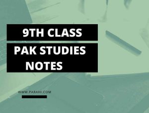 Pakistan Studies Notes for Class 9 in Urdu and English