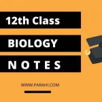 Biology Notes for Class 12