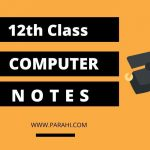 Computer Notes for Class 12